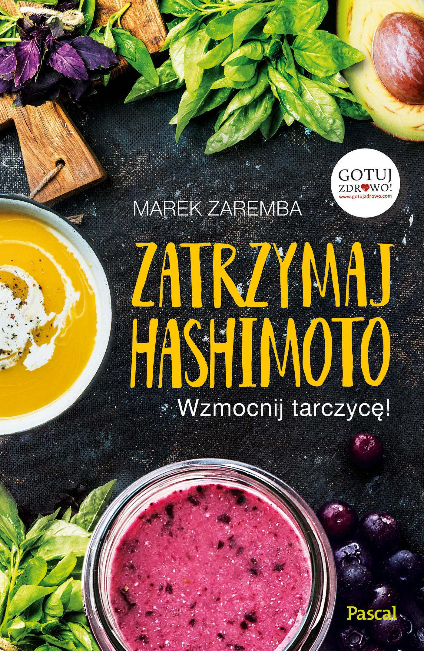 https://zdrowepodejscie.pl/zatrzymaj-hashimoto-wzmocnij-tarczyce-marek-zaremba,p466858,c