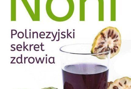 książka Noni. Polinezyjski sekret zdrowia