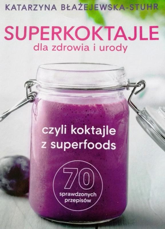 Superkoktajle dla zdrowia i urody okładka